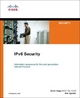 IPv6 Security - Scott Hogg; Eric Vyncke