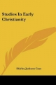 Studies in Early Christianity - Shirley Jackson Case