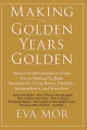 Making the Golden Years Golden - Eva Mor