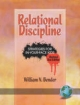 Relational Discipline - William N. Bender