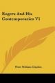 Rogers and His Contemporaries V1 - Peter William Clayden