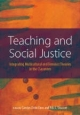 Teaching and Social Justice - Carolyn Zerbe Enns; Ada L. Sinacore