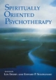 Spiritually Oriented Psychotherapy - Len Sperry; Edward P. Shafranske
