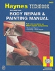 Automotive Body Repair and Painting Manual - Don Pfiel;  etc.