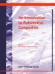 Introduction to Automotive Composites - Nick Tucker; Kevin Lindsey