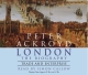 London - Trade and Enterprise - Peter Ackroyd; Simon Callow