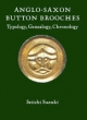Anglo-Saxon Button Brooches - Seiichi Suzuki