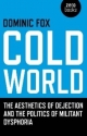 Cold World - Dominic Fox