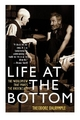 Life at the Bottom - Theodore Dalrymple