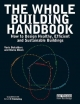 Whole Building Handbook - Varis Bokalders; Maria Block