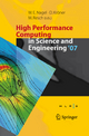 High Performance Computing in Science and Engineering ' 07 - Wolfgang E. Nagel