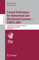 Formal Techniques for Networked and Distributed Systems - FORTE 2007 - John Derrick; Jüri Vain