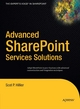 Advanced SharePoint Services Solutions - Scot P. Hillier