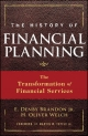 History of Financial Planning - H. Oliver Welch; E. Denby Brandon