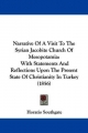 Narrative Of A Visit To The Syrian Jacobite Church Of Mesopotamia - Horatio Southgate