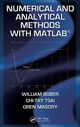 Numerical and Analytical Methods with MATLAB - William Bober; Chi-Tay Tsai; Oren Masory