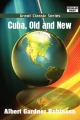 Cuba, Old and New - Albert Gardner Robinson