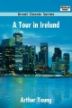 Tour in Ireland - Arthur Young