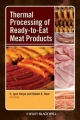 Thermal Processing of Ready-to-Eat Meat Products - C.Lynn Knipe; Robert E. Rust