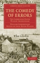 Comedy of Errors - William Shakespeare; Sir Arthur Quiller-Couch; John Dover Wilson