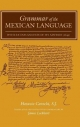 Grammar of the Mexican Language - Horacio Carochi; James Lockhart