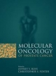 Molecular Oncology of Prostate Canc - Jeffrey S. Ross; Christopher S. Foster
