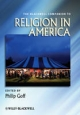 Blackwell Companion to Religion in America - Philip Goff