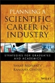 Planning a Scientific Career in Industry - Sanat Mohanty; Ranjana Ghosh
