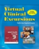 Virtual Clinical Excursions 3.0 for Adult Health Nursing - Barbara Lauritsen Christensen; Elaine Oden Kockrow; Kim Cooper; Kelly Gosnell