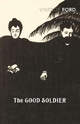 Good Soldier - Ford Madox Ford