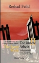 Die innere Arbeit / The Inner Work, Band II - Reshad Feild; Robert Cathomas