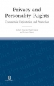 Privacy and Personality Rights - Robert Deacon; Robert Pinker; Nigel Lipton