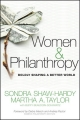 Women and Philanthropy - Sondra C. Shaw-Hardy; Martha A. Taylor; Buffy Beaudoin-Schwartz; Carmen J. Stevens