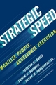 Strategic Speed - Jocelyn Davis; Edwin H. Boswell; Henry M. Frechette