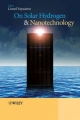 On Solar Hydrogen and Nanotechnology - Lionel Vayssieres