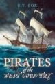 Pirates of the West Country - Ed Fox