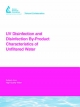 UV Disinfection and Disinfection By-Product Characteristics of Unfiltered Water - P Wobma; W Bellamy; J Malley