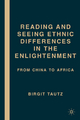 Reading and Seeing Ethnic Differences in the Enlightenment - Birgit Tautz