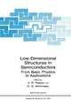 Low-dimensional Structures in Semiconductors - A. R. Peaker; H. G. Grimmeiss