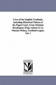 Lives of the English Cardinals, Including Historical Notices of the Papal Court, from Nicholas Breakspear (Pope Adrian IV) to Thomas Wolsey, Cardinal - Robert Folkestone Williams