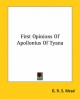 First Opinions of Apollonius of Tyana - G R S Mead