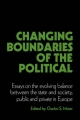 Changing Boundaries of the Political - Charles S. Maier