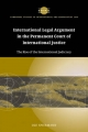 International Legal Argument in the Permanent Court of International Justice - Ole Spiermann