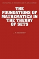 Foundations of Mathematics in the Theory of Sets - John P. Mayberry