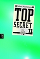 Top Secret 11 - Die Rache - Robert Muchamore