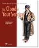 Cloud at Your Service - Jothy Rosenberg; Arthur Mateos