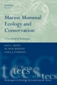 Marine Mammal Ecology and Conservation - Ian L. Boyd; W. Don Bowen; Sara J. Iverson