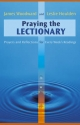 Praying the Lectionary - James Woodward; J. Leslie Houlden