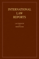 International Law Reports: Volume 139 - Elihu Lauterpacht; Christopher J. Greenwood