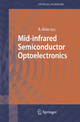 Mid-infrared Semiconductor Optoelectronics - Anthony Krier